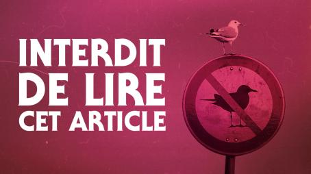 « Interdit de lire cet article » – Le marketing de la désobéissance
