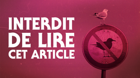 « Interdit de lire cet article » – Le marketing de la désobéissance